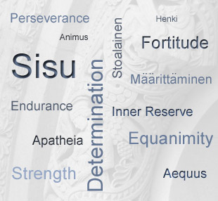 Sisu - Fortitude, Determination, Perseverance